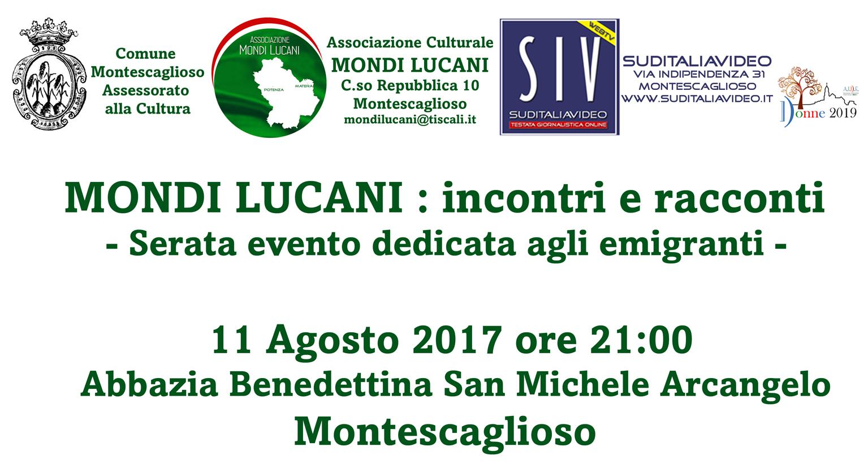 Stasera 11 Agosto, Serata evento dedicata agli emigranti lucani Mondi Lucani: incontri e racconti