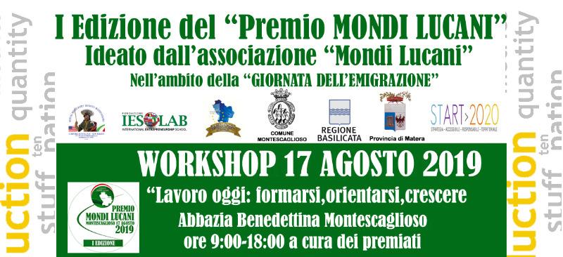 """Iscrizioni Workshop gratuito """"Lavoro oggi: formarsi, orientarsi, crescere"""" . Iniziativa nell'ambito del """"Premio Mondi Lucani"""""""
