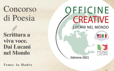 """Poesia, parte oggi il concorso """"Officine Creative – Scrittura a viva voce. Dai Lucani nel Mondo"""""""