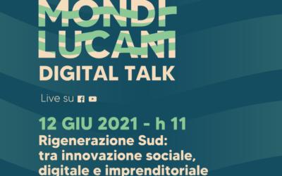 Sabato 12 giugno il primo Mondi Lucani Digital Talk