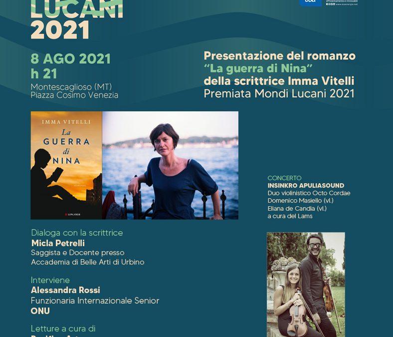 """Mondi Lucani, l'8 agosto a Montescaglioso (MT) la presentazione del romanzo """"La guerra di Nina"""" di Imma Vitelli"""